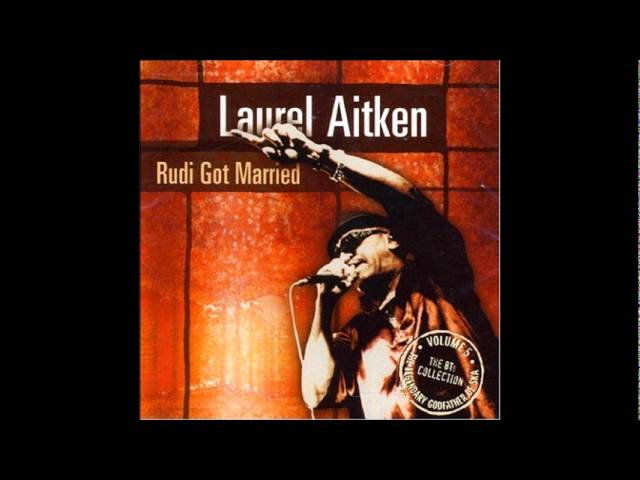 laurel-aitken-rudi-got-married-thegroverrecords