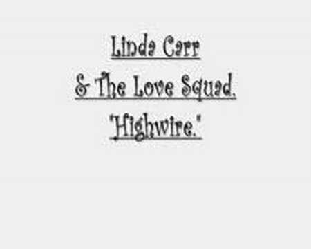 Linda Carr & The Love Squad - Highwire.