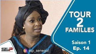 TOUR 2 FAMILLES - Saison 1 - Episode 14 - 19 Mars 2020
