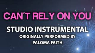 Can T Rely On You Cover Instrumental In The Style Of Paloma Faith