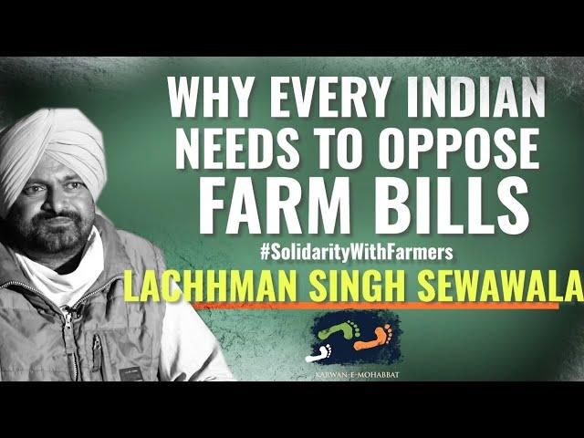 Why Every Indian Needs To Oppose Farm Bills | #WeThePeople | Karwan e Mohabbat