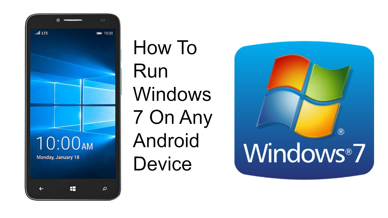 Phone Windows 7 Android Phone how to run windows 7 on any android device youtube device