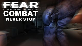 F.E.A.R. Combat - Never Stop (FREE GAME)