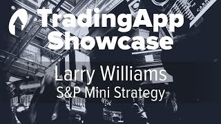 S&P Mini Strategy by Larry Williams