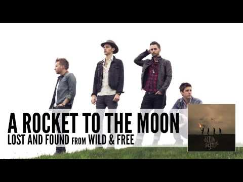 A Rocket To The Moon: Lost And Found (Audio)