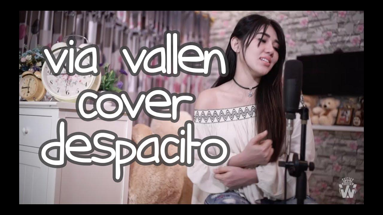 Despacito - Luis fonsi feat justin bieber Dangdut Koplo - Cover by Via Vallen ( ONE TAKE VOCALS ) #1