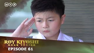 Video Roy Kiyoshi Anak Indigo Episode 61 download MP3, 3GP, MP4, WEBM, AVI, FLV November 2018
