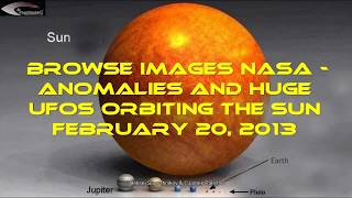 Browse Images NASA - Anomalies and Huge UFOs orbiting the Sun February 20, 2013.