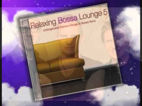 Relaxing Bossa -  Every Breath You Take