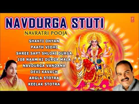 Navratri Pooja, Navdurga Stuti By Anuradha Paudwal Full Audio Songs Juke Box