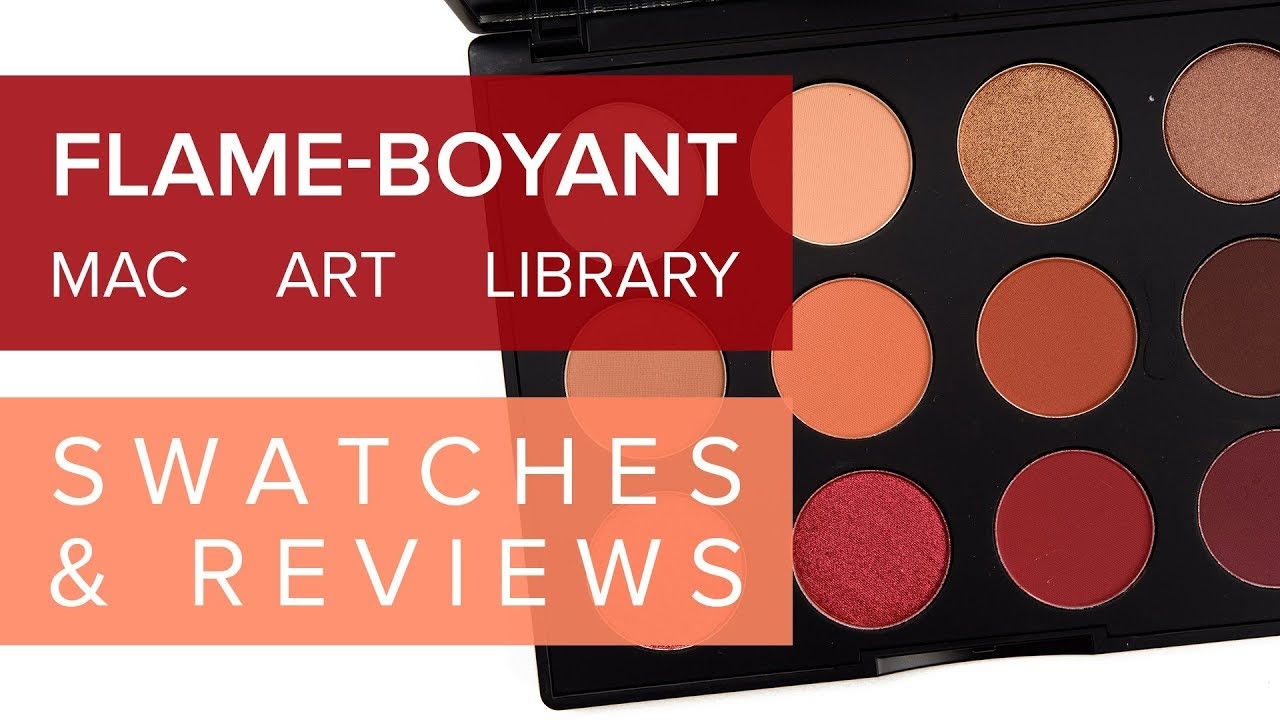 MAC FLAME-BOYANT EYESHADOW PALETTE REVIEW & SWATCHES | Spring 2019 ♫