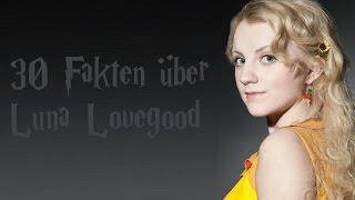 30 Fakten über Luna Lovegood