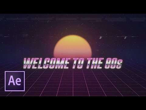 Ретро заставка в стиле 80-х в After Effects (Kung Fury, VHS)