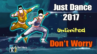 Just Dance 2017 ( Unlimited ) - Don't Worry - 5 Stars ( Super Stars )