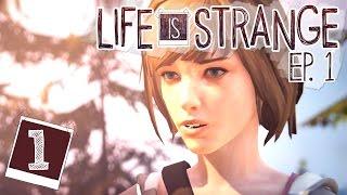 Life is Strange Let's Play [Ep 1: Chrysalis] Blind Part 1 - CLIFFHANGER! [Life is Strange Gameplay]