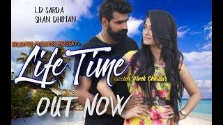 LIFE TIME FULL SONG / VIVEK CHHILLAR / AMIT CHHILLAR / L.D SARDA / SHAN DHIMAN #new haryanvi song