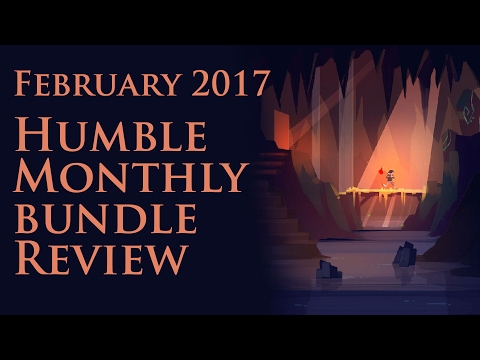 Humble Monthly February 2017 Review