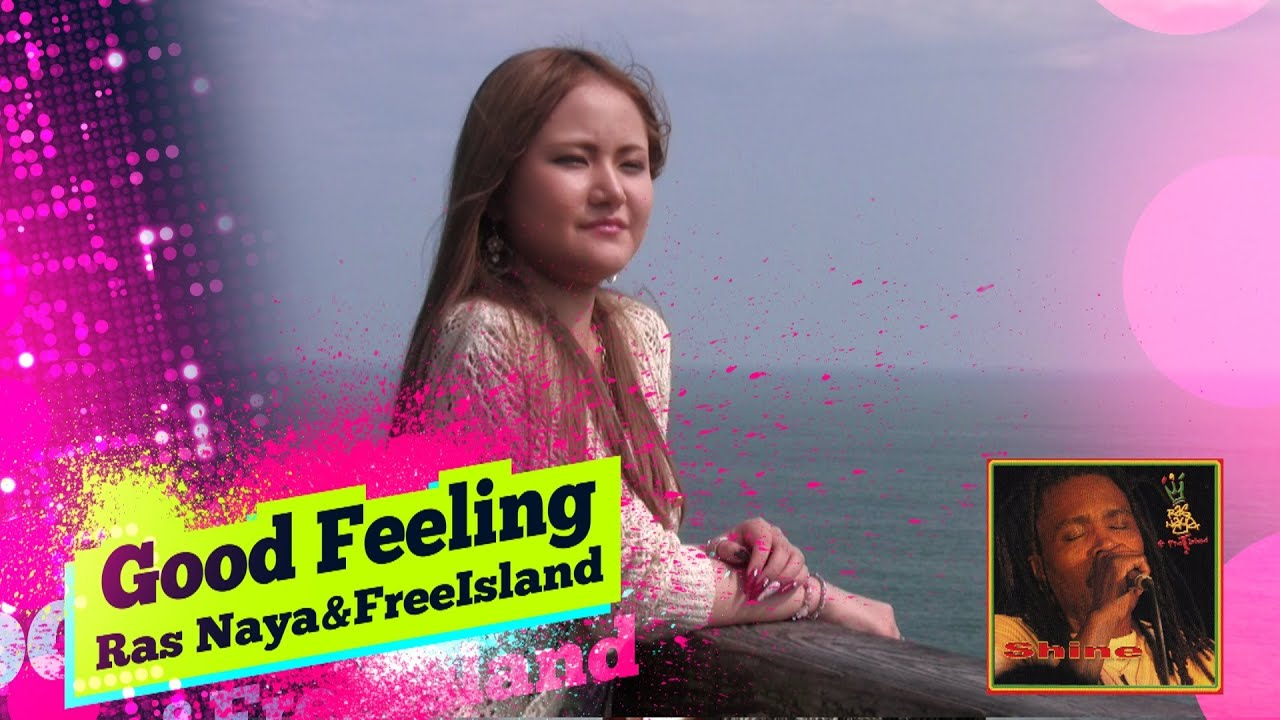 "Video News Spin-off#24 Ras Naya&Free Island ""Good Feeling"""