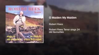 O Maiden My Maiden