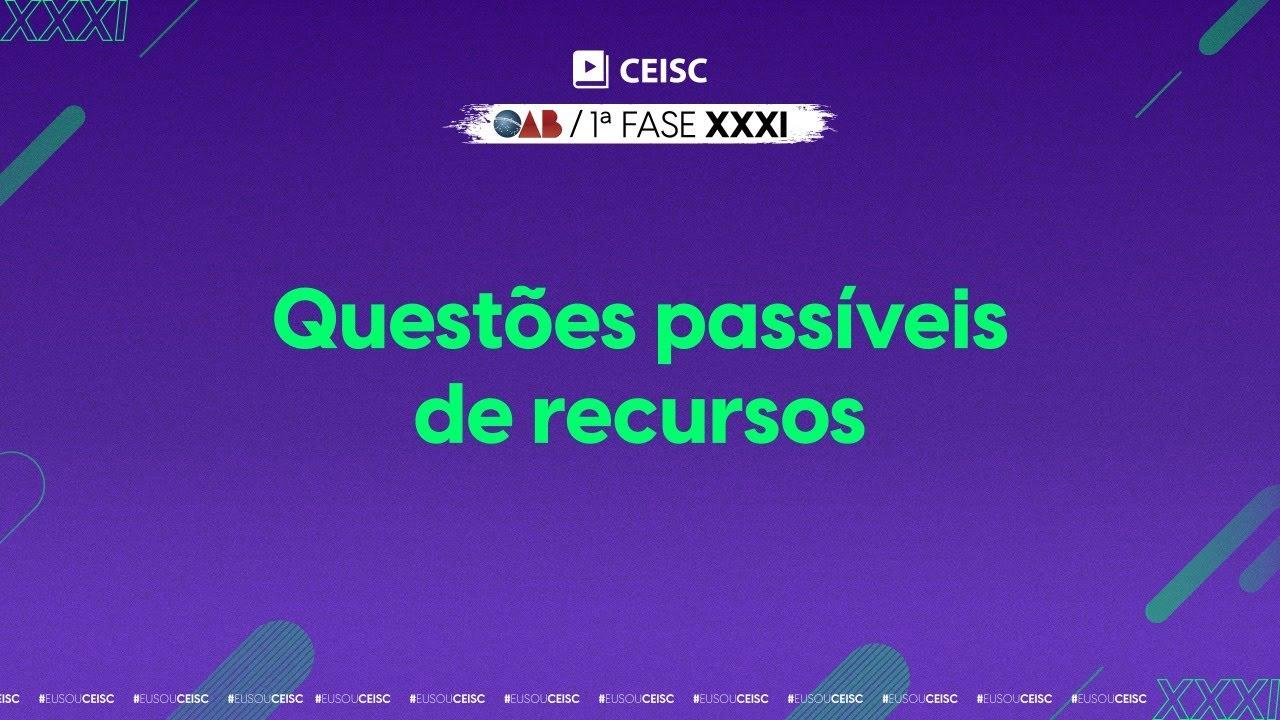 Download Questões passíveis de recursos da 1ª fase do XXXI Exame de Ordem da OAB