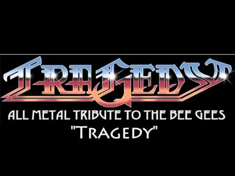 Tragedy By The All Metal Tribute To Bee Gees