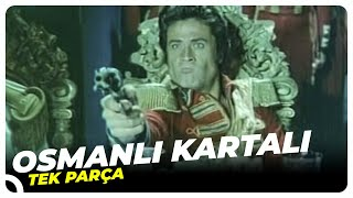 Osmanlı Kartalı - Türk Filmi