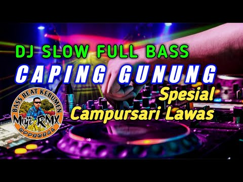 dj-santuy💃remix-full-bass- -caping-gunung-🔊-spesial-campursari-lawas-/-gending-jawa-(cover-muji-rmx)