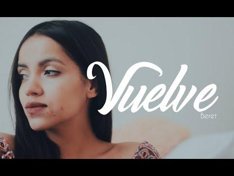 Vuelve - Beret   Laura Naranjo cover