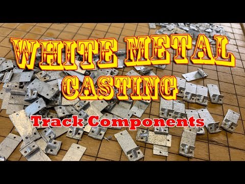 White Metal Casting And Mold Making - Casting Large Scale Track Components