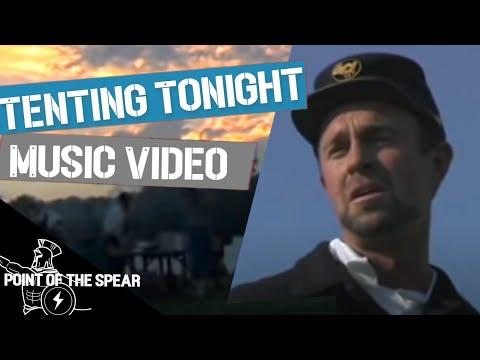 Tenting Tonight Civil War Music Video