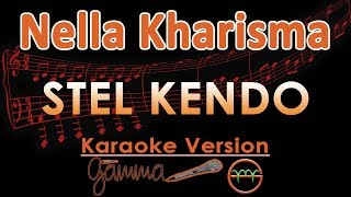 Gambar cover Nella Kharisma - Stel Kendo KOPLO (Karaoke Lirik Tanpa Vokal)