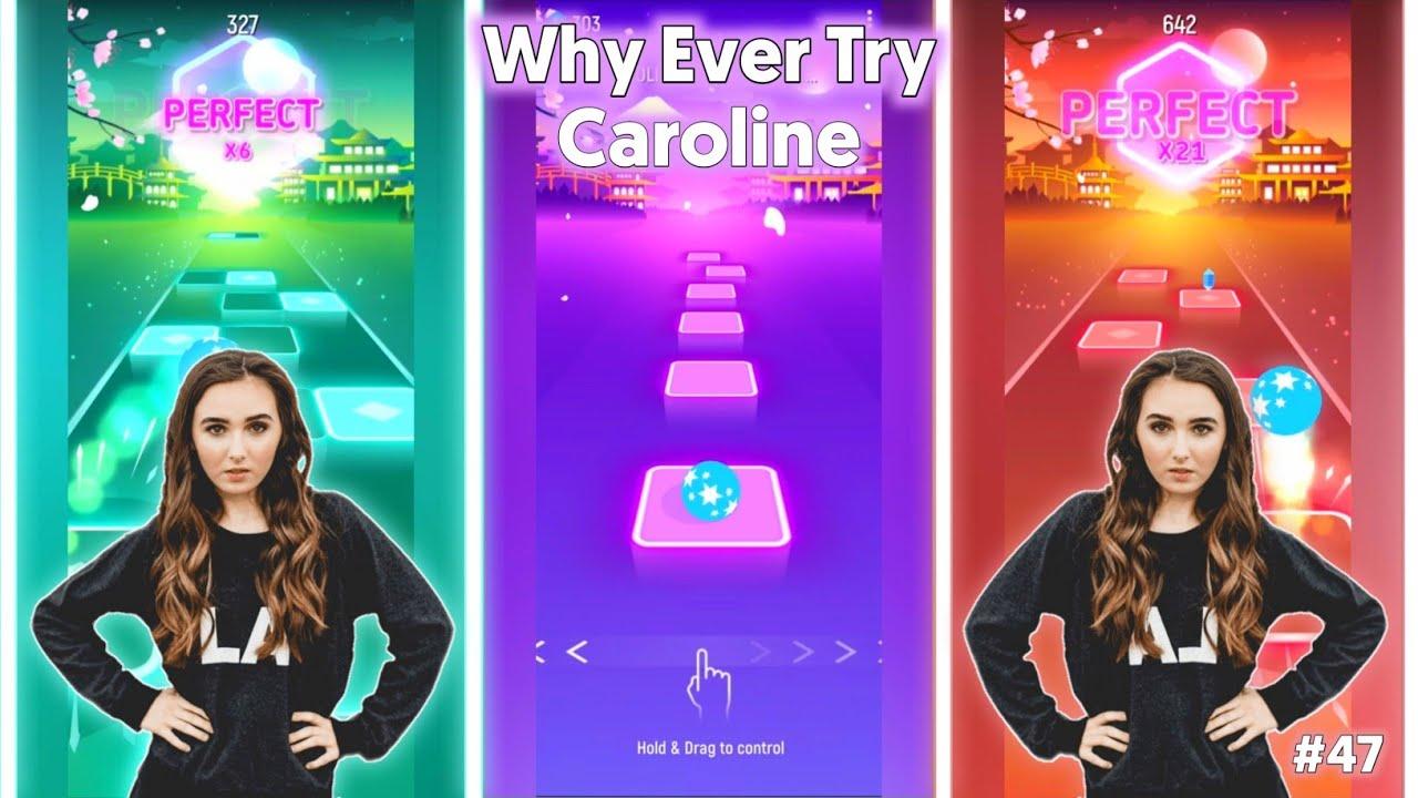 CAROLINE - Why Even Try | Tiles Hop Custom Level | BeastSentry