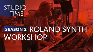 synth workshop through roland history   studio time s2e4