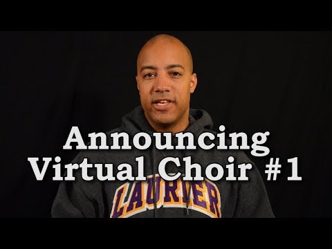 Virtual Choir #1 Announcement -  Nothing But The Blood
