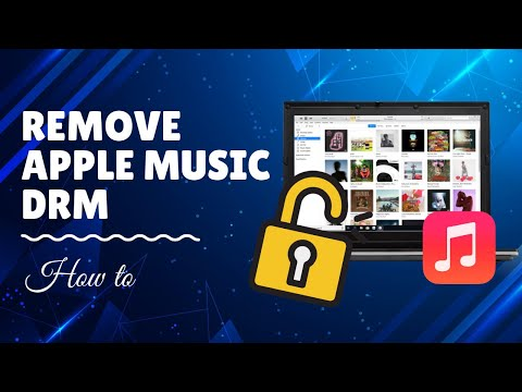 Remove DRM From Apple Music With Best Apple Music DRM Removal [Working 2020]