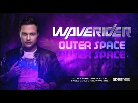 Waverider - Outer Space (Preview)