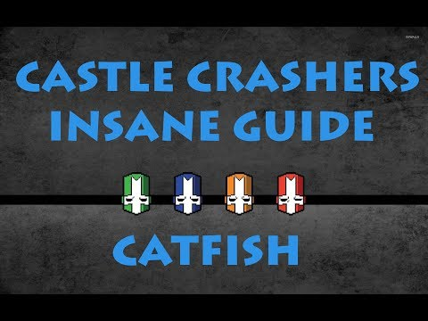 Castle Crashers Remastered: Insane Guide Catfish Boss