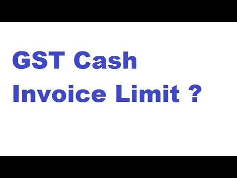 Gst Cash Invoice Limit - Youtube