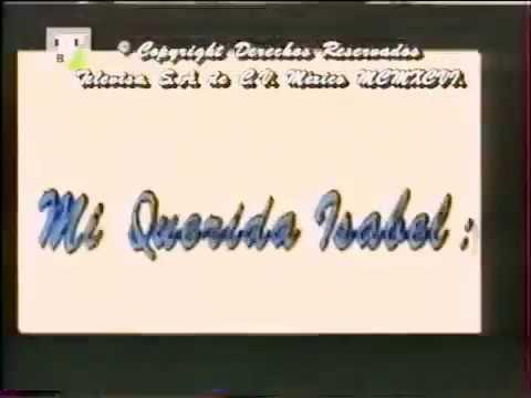 25fd275646 Mi Querida Isabel ☆ Entrada de Telenovela 1996 ☆ K A I R O - YouTube
