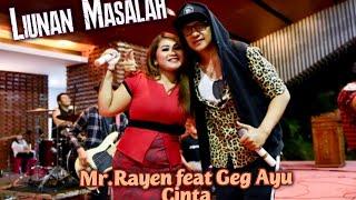 Download Mp3 Liunan Masalah - Mr Rayen Feat Geg Ayu Cinta  Lyrik   Versi Dangdut Kopl