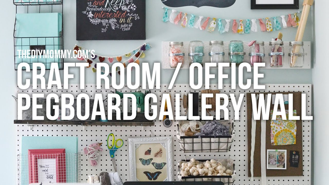 Craft Room Office Pegboard Gallery Wall // Easy DIY Craft Supply Storage  Ideas!   YouTube