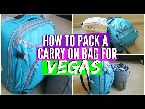 How to Pack a Carry On Bag to Vegas | Packing Light