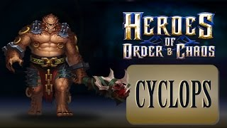 Heroes of Order and Chaos Cyclops GamePlay