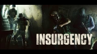 INSURGENCY 2 [2014] Gameplay (max setting 1080p)