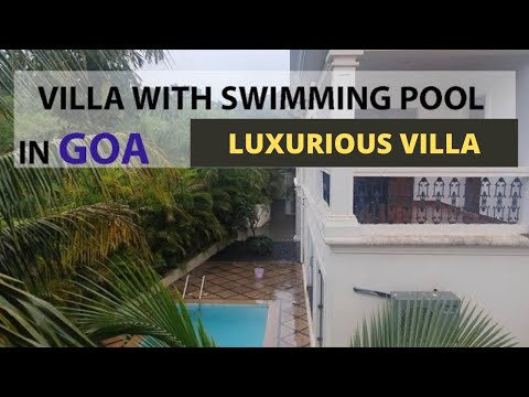 CHEAPEST HOTELS IN GOA | VILLA STAY WITH SWIMMING POOL ...JUST 3000/- FOR 4 NIGHTS