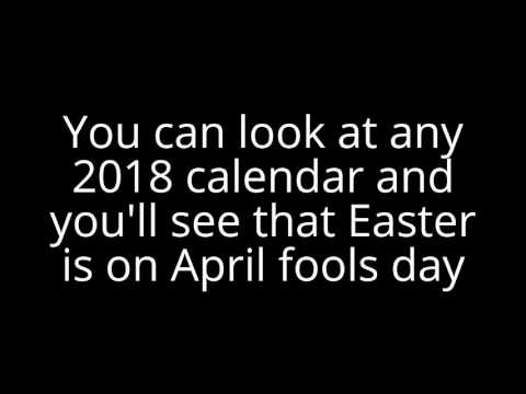 Easter Is On April Fools Day!? (In 2018)