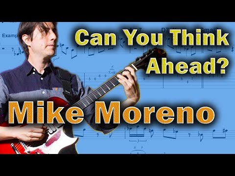 Mike Moreno - How To Think Ahead in a Solo