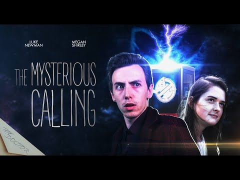 Doctor Who FanFilm Series 4 Episode 6 - The Mysterious Calling