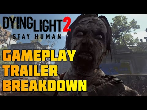 Dying Light 2: Stay Human - Gameplay Trailer Breakdown - ICG: Get to It  