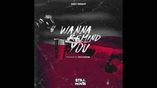Dizzy Wright Wanna Remind You Prod by Roc N Mayne.mp3